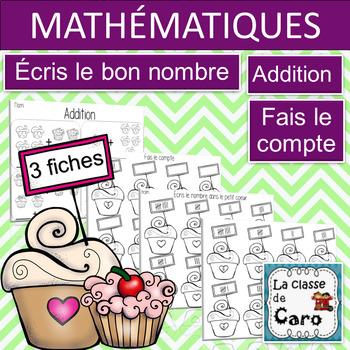 3 ACTIVITÉS DE MATHÉMATIQUES - ADDITION, FAIS LE COMPTE (FRENCH FSL FLE)