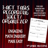 3-Act Tasks Math Inquiry Recording Sheet / Organizer