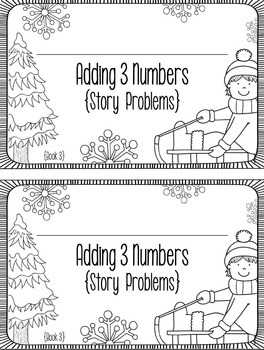 3 Addend Addition Word Problems: Differentiated Winter Mini-Books