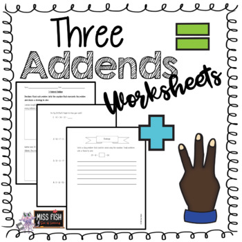 3 Addend Addition Worksheets By Miss Fish Teachers Pay Teachers