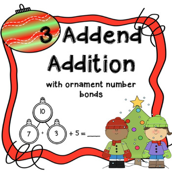 3 Addend Addition with Christmas number bonds