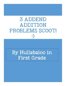 3 Addend Word Problem Scoot