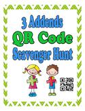 3 Addends Addition QR Code Scavenger Hunt Write the Room