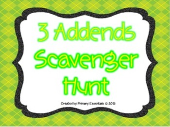 3 Addends Scavenger Hunt