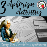 3 Aphorism Activities with Ben Franklin's Aphorisms