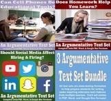 3 Argumentative Text Set Bundle - Homework, Cell Phones, and Social Media