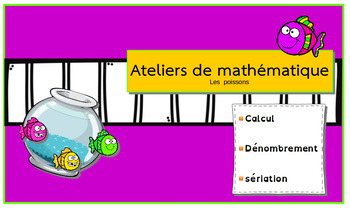 3 Ateliers de mathématique:  Les poissons