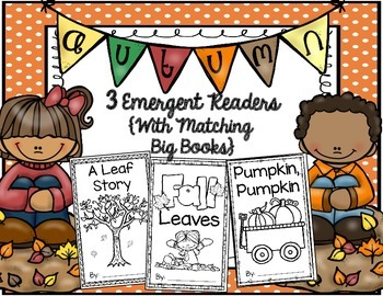 3 Autumn Emergent Readers and Matching Big Books