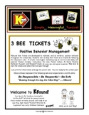 3 BEE  TICKETS Positive Behavior Management Support All Year Through!