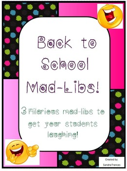 3 Back to School Mad-Libs