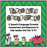 3 Billy Goats (Speech Dynamic Assessment and RTI Unit)