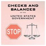 3 Branches: Checks and Balances - Notes, Chart, Scenarios, Quiz