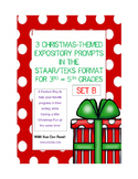 3 Christmas-Themed Expository Writing Prompts (STAAR/TEKS) Set B 3rd, 4th, 5th
