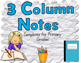 3 Column Notes for Primary Grades