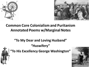 3 Common Core Colonialism and Puritanism Annotated Poems w/Marginal Notes