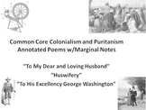 3 Common Core Colonialism and Puritanism Annotated Poems w