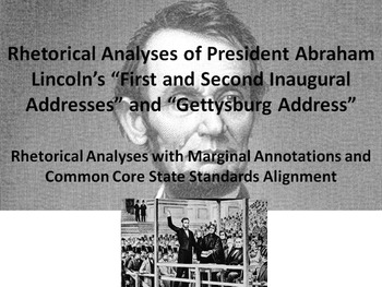 3 Common Core Rhetorical Analyses of Speeches by President Abraham Lincoln