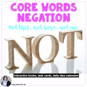 3 Core Vocabulary Books AAC Bundle for Negation