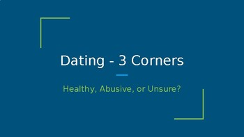 3 Corners Game - Dating Realities: Healthy or Abusive?