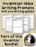 3 Creative Writing Prompts: INVENTION IDEAS Pre-Writing and Draft printables