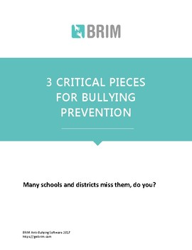 3 Critical Pieces for Bullying Prevention