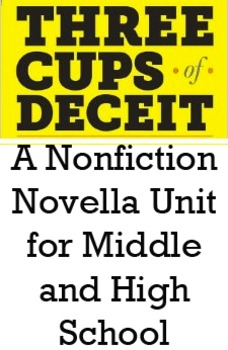 3 Cups of Deceit - Nonfiction Unit (essay counterpoint to Three Cups of Tea)
