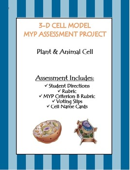 3-D Cell Model Assessment Project with MYP Criterion B