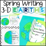 3-D Earth Writing: Spring Poetry Activity & Bulletin Board