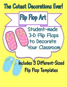 3-D Flip Flop Art! Inexpensive Student-Made Classroom Decorations