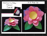 Mother's Day 3-D Flower Card OR Card For Any Occasion