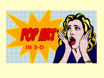 3-D Pop Art