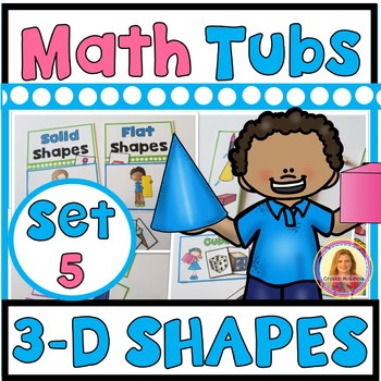 3-D SHAPES Year of Morning Math Tubs or Centers Set 5!