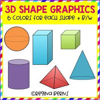 3-D Shape Graphics - Sphere, Cone, Cylinder, Cube, Rectangular Prism, & Pyramid
