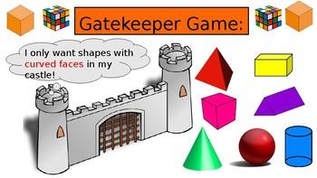 3-D Shape Gatekeeper Game and Net Robot Construction