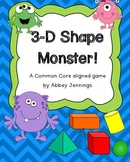 3-D Shape Monster!  A Common Core Aligned Game