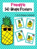 3-D Shape Posters (Includes 7 shapes) - Pineapples