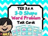 3-D  Shapes Problem Solving TEK3.6A CCSS3.G.A.A