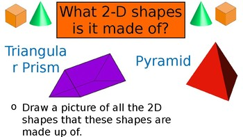 3-D Shapes - Triangular Prism and Square based Pyramid