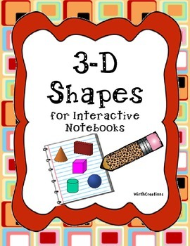 3-D Shapes for the Interactive Notebook