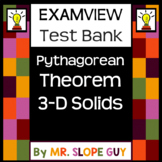 Pythagorean Theorem 3 Dimensional Solids Test Bank .BNK for ExamView