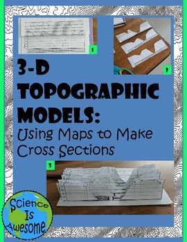 3-D Topographic Models: Using Maps to Make Cross Sections