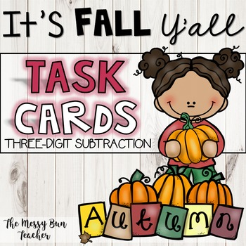3-DIGIT SUBTRACTION TASK CARDS- FALL THEME