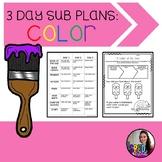 3 Days Substitute Lesson Plans: Color