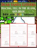 3 Dear Santa Wish List (tracing, fill in the blank, draw)