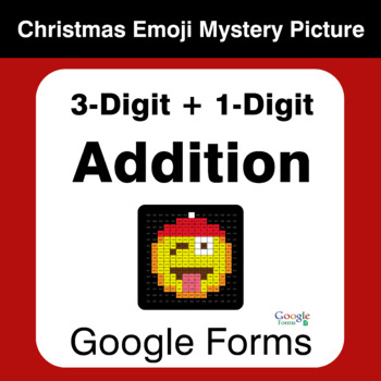 3-Digit + 1-Digit Addition - Christmas EMOJI Mystery Picture - Google Forms