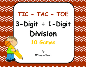 3-Digit by 1-Digit Division Tic-Tac-Toe