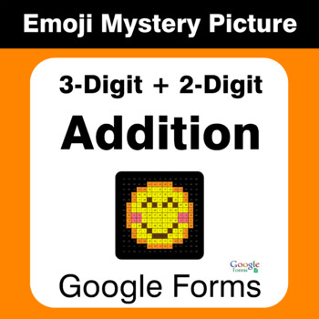 3-Digit + 2-Digit Addition - EMOJI Mystery Picture - Google Forms