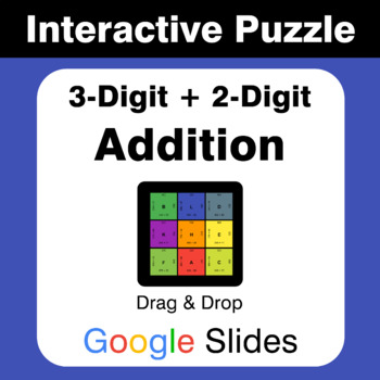 3-Digit + 2-Digit Addition - Puzzles with GOOGLE Slides