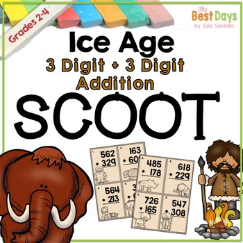 Regrouping Addition 3 Digit Scoot: Ice Age Themed!