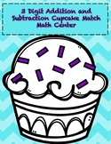 3 Digit Add and Subtract Cupcake Math Center